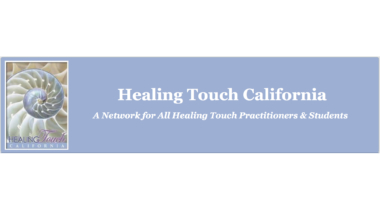 Healing Touch California 12th Annual Symposium: Energy & Science – Working Together for Wellness