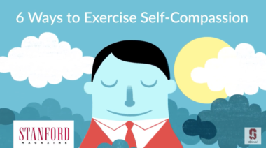 6 Ways to Exercise Self-Compassion